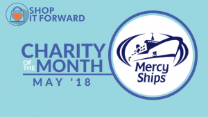 Mercy Ships is the Charity of Month at Shop it Forward