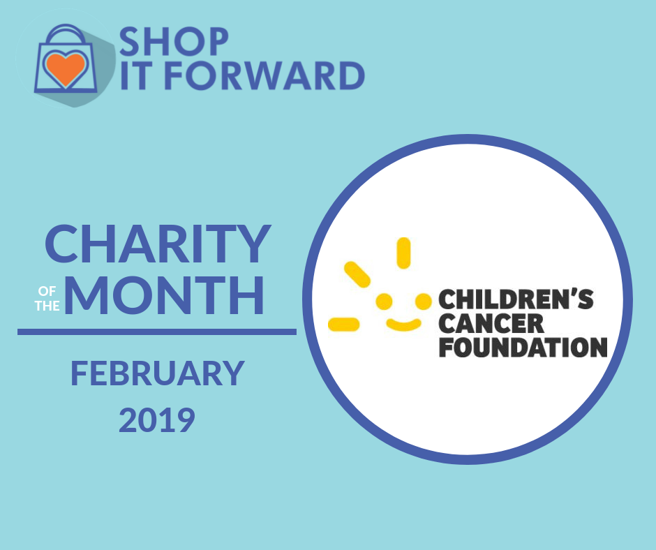 Childrens Cancer Foundation Raise Funds for free when you Shop it Forward